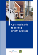 A practical guide to building airtight dwellings