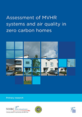 Assessment of MVHR systems and air quality in zero carbon homes