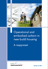 Operational and embodied carbon in new build housing - A reappraisal