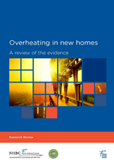 Overheating in new homes - A review of the evidence