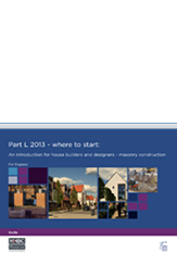 Part L 2013 - where to start An introduction for house builders and designers