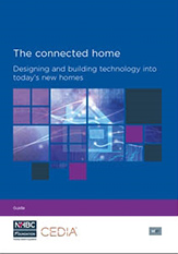 The connected home designing and building technology into today's new homes - NF67_163x233