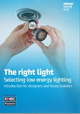 The right light - selecting low energy lighting introduction for designers and house builders