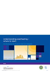 Understanding overheating - where to start - An introduction for house builders and designers