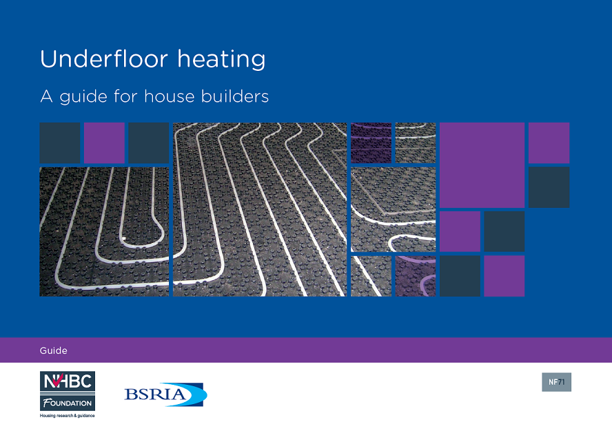 Underfloor Heating – a guide for house builders - NHBC Foundation