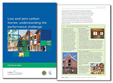 Low and zero carbon homes: understanding the performance challenge