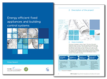 Energy efficient fixed appliances and building control systems