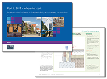 Part L 2013 – where to start: an introduction for house builders and designers – masonry construction (for England)<br>