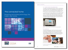 The connected home: designing and building technology into today's new homes