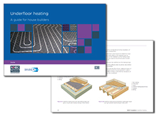 Underfloor Heating – a guide for house builders <br><br>